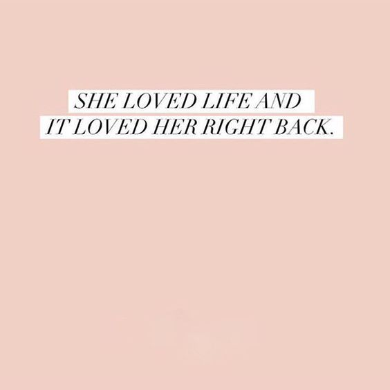 she-loved-her-life